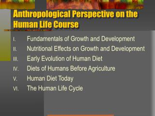 A nthropological Perspective on the Human Life Course