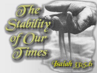 Isaiah 33:5-6 (NKJV)