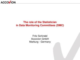 The role of the Statistician in Data Monitoring Committees (DMC)