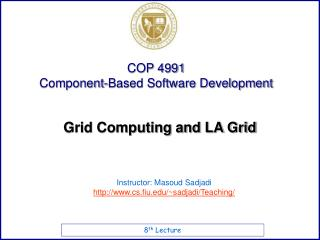 Grid Computing and LA Grid