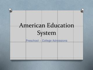 American Education System