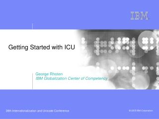 Getting Started with ICU