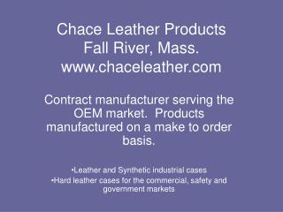 Chace Leather Products Fall River, Mass. chaceleather