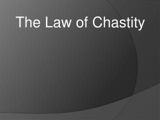 The Law of Chastity