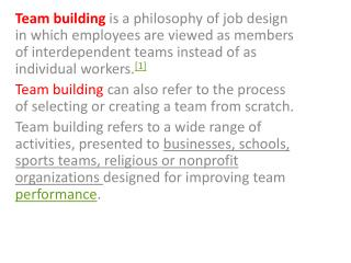 The overall goals of team building :