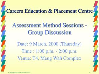 Assessment Method Sessions -  Group Discussion