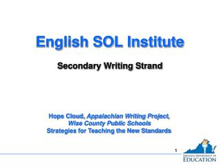 English SOL Institute Secondary Writing Strand