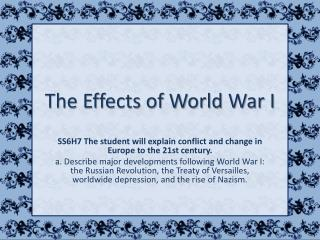 The Effects of World War I