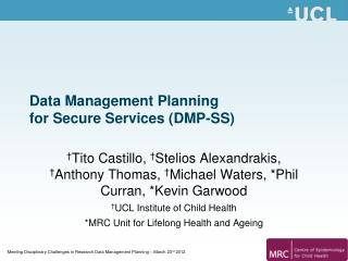 Data Management Planning  for Secure Services (DMP-SS)