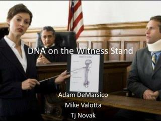 DNA on the Witness Stand