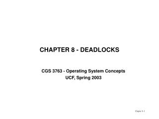 CHAPTER 8 - DEADLOCKS