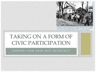 Taking on a Form of Civic Participation