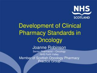 Development of Clinical Pharmacy Standards in Oncology