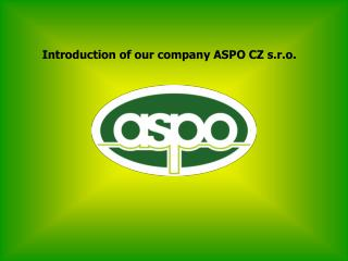 Introduction of our company ASPO CZ s.r.o.