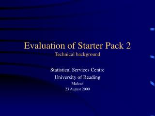Evaluation of Starter Pack 2 Technical background