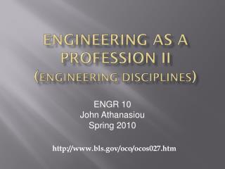 Engineering as a Profession II ( Engineering Disciplines )