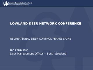 LOWLAND DEER NETWORK CONFERENCE