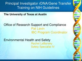 Principal Investigator rDNA/Gene Transfer Training on NIH Guidelines
