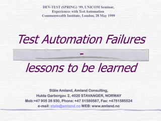 Test Automation Failures - lessons to be learned