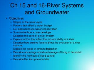 Ch 15 and 16-River Systems and Groundwater