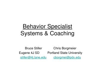 Behavior Specialist Systems & Coaching