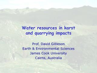 Water resources in karst  and quarrying  impacts