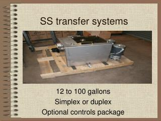 SS transfer systems
