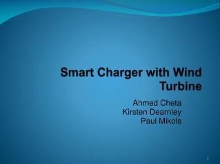 Smart Charger with Wind Turbine