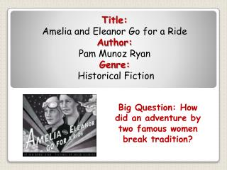 Big Question: How did an adventure by two famous women break tradition?