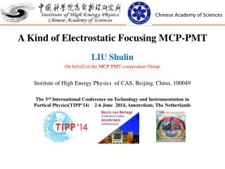 A Kind of Electrostatic Focusing MCP-PMT