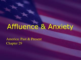 Affluence & Anxiety