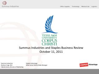 Summus Industries and Staples Business Review October 11, 2011