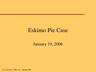 Eskimo Pie Case