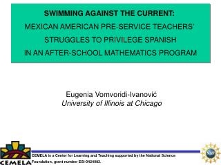 SWIMMING AGAINST THE CURRENT:  MEXICAN AMERICAN PRE-SERVICE TEACHERS    STRUGGLES TO PRIVILEGE SPANISH  IN AN AFTER-SCHO