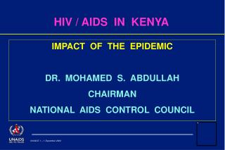 HIV / AIDS  IN  KENYA