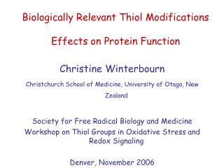 Biologically Relevant Thiol Modifications Effects on Protein Function