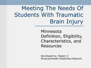 Meeting The Needs Of Students With Traumatic Brain Injury