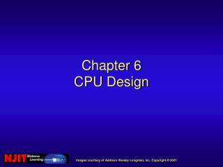 Chapter 6 CPU Design