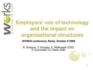 Employers' use of technology and the impact on organisational structures