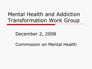 Commission on Mental Health Outcome