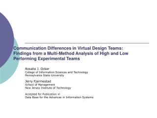Communication Differences in Virtual Design Teams: Findings from a Multi-Method Analysis of High and Low Performing Expe