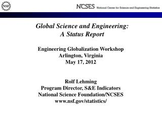 Global Science and Engineering:  A Status Report