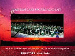 WESTERN CAPE SPORTS ACADEMY