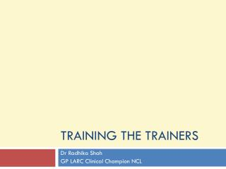 Training the Trainers