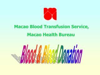 Macao Blood Transfusion Service, Macao Health Bureau