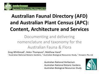 Documenting and delivering nomenclature and taxonomy for the Australian Fauna & Flora