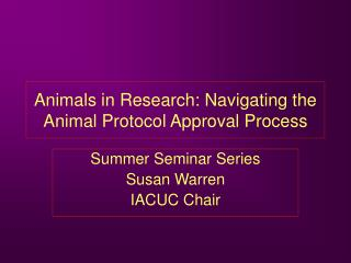Animals in Research: Navigating the Animal Protocol Approval Process