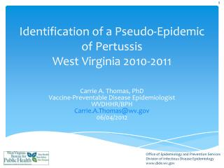 Identification of a Pseudo-Epidemic of Pertussis West Virginia 2010-2011