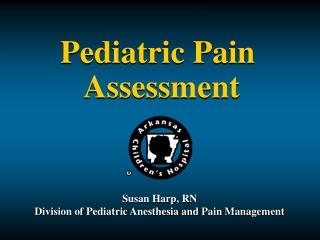 Pediatric Pain  Assessment