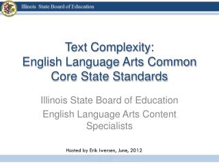 Text Complexity: English Language Arts Common Core State Standards